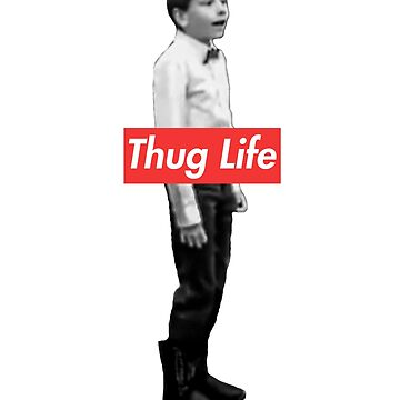 Thug Life Yodeling Walmart Kid Shirt by -Wasted-Drew-
