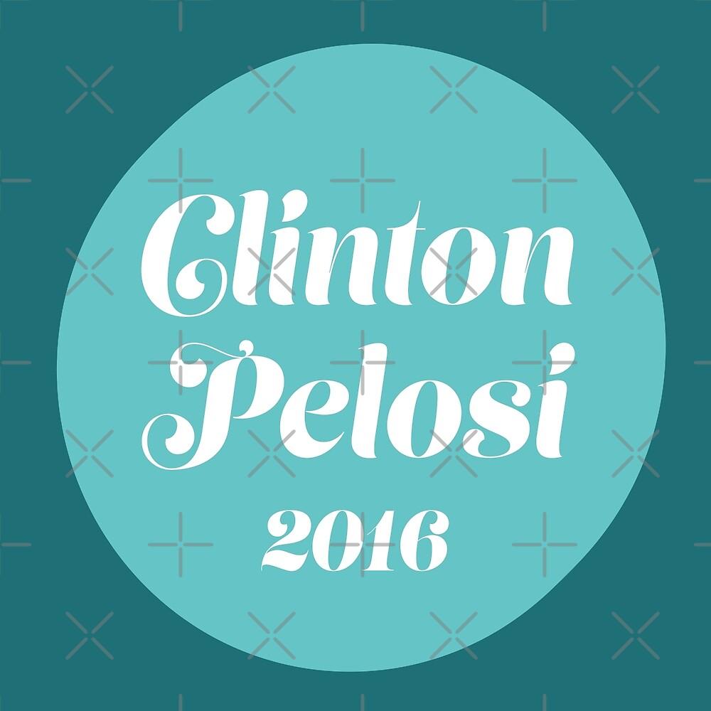 Clinton Pelosi 2016 by depresident