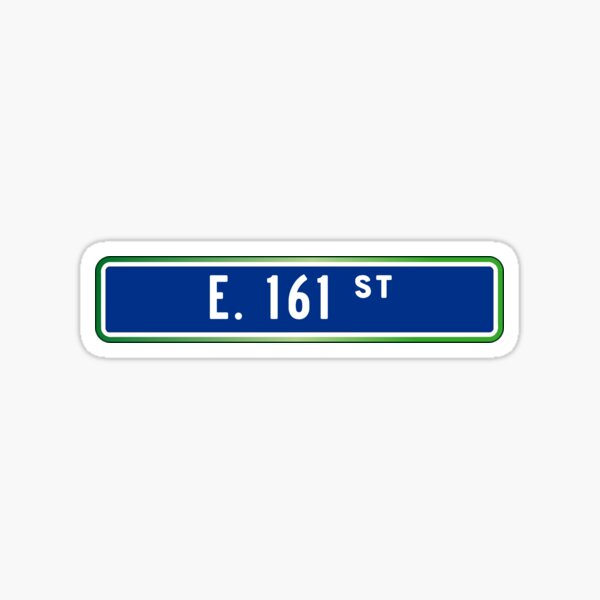 E 161st Yankee Stadium Street Sign Sticker