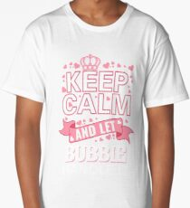 Keep Calm And Let Bubbie Handle it Mother's day Tee Shirt Long T-Shirt