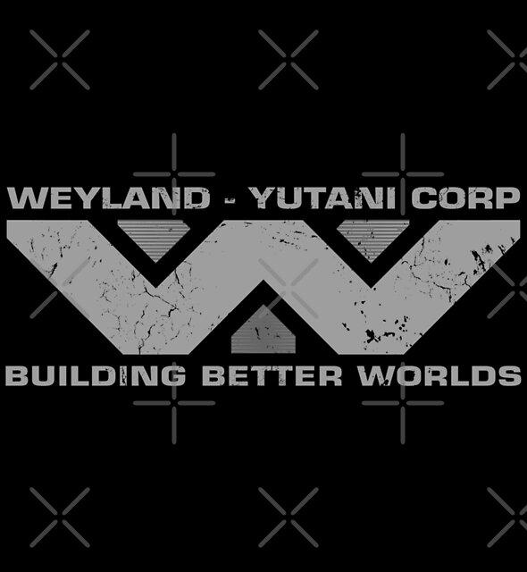 BUILDING BETTER WORLDS - Weyland Corp by trev4000