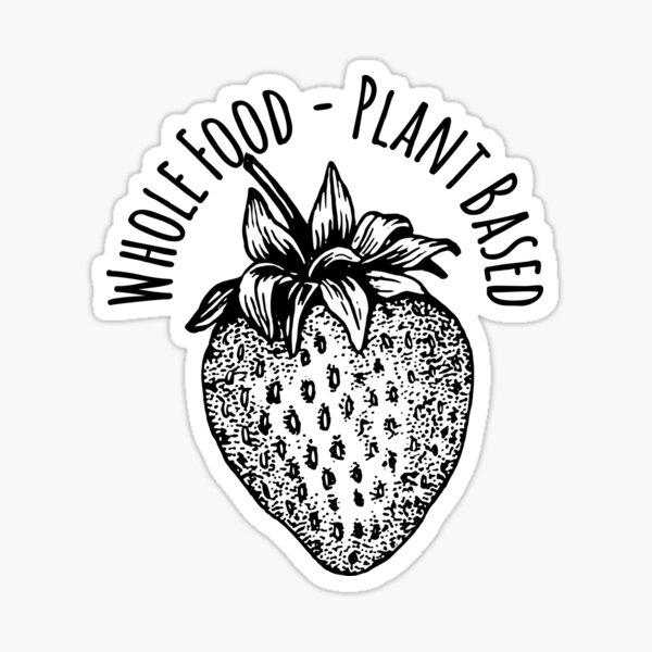 Whole Food Plant Based Strawberry Sticker