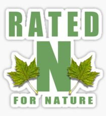 rated n for nature Sticker