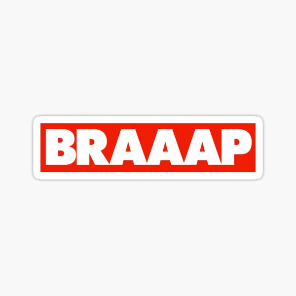 BRAAAP Sticker