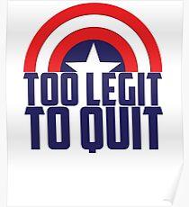 Captain - too legit 2 Poster