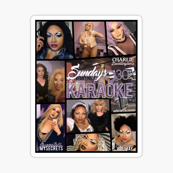The CDS Drag and Jewell Case Sunday Karaoke  Sticker