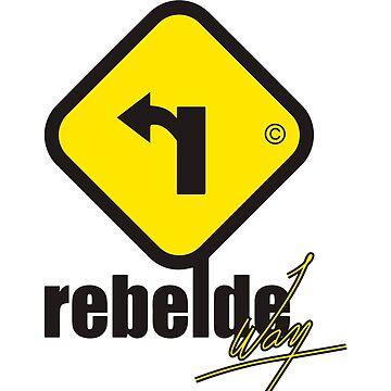 Rebelde Way  by happycamperYT