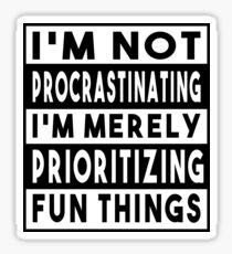 Procrastinating  Sticker