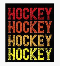 Hockey Hockey Hockey Hockey Photographic Print