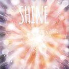 Shine Shine Shine Shine by Christopher Gerber