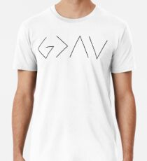 6c204f750968df God is Greater than the Highs and Lows Men s Premium T-Shirt
