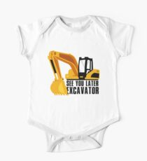 See you later excavator One Piece - Short Sleeve