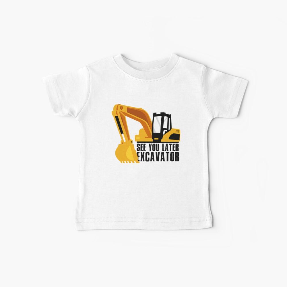 Hasta luego excavadora Camiseta para bebés