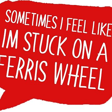 Love Simon, Quote - 'Sometimes it feels like I'm stuck on a ferris wheel' by LeilaCCG