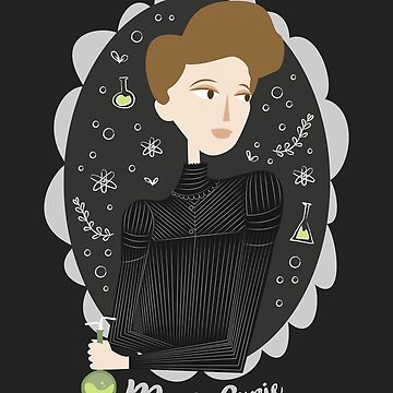 Women of Science: Marie Curie  by Plan8