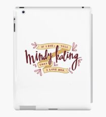 I Love Mindy Kaling iPad Case/Skin