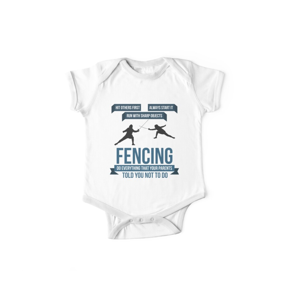 'Do The Things Your Parents Told You Not To | fencing shirt | fencing gifts  | fencing clothes | fencing chick | fencing coach | fencer | fencing mom |