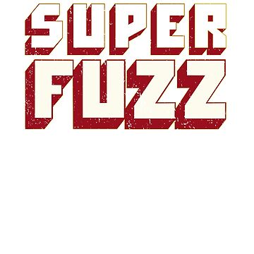 Super Fuzz by prosperousjewel