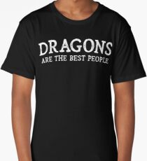 Dragons Are The Best People Long T-Shirt