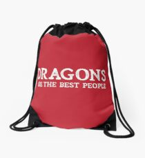 Dragons Are The Best People Drawstring Bag