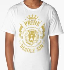 Pride is my deadly sin Long T-Shirt