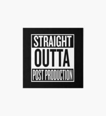 Straight outta Post Production Art Board