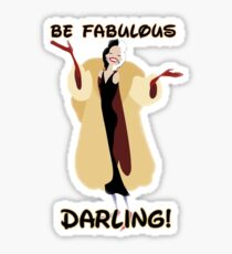 Be Fabulous Darling! Cuela Sticker
