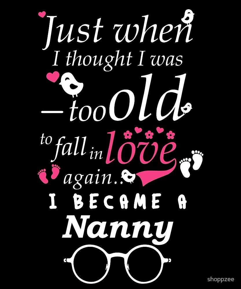 I Became Nanny Grandma Grandmother by shoppzee