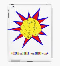 Hire and Fire your Kids - chore app merchandise iPad Case/Skin