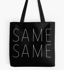 Same Same But Different - Front and Back Print T-Shirt Tote Bag