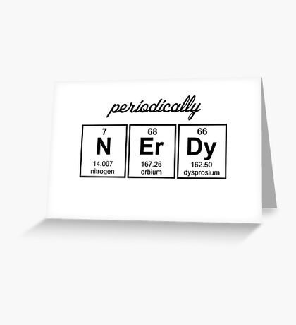 Periodically Nerdy Element Symbols Greeting Card