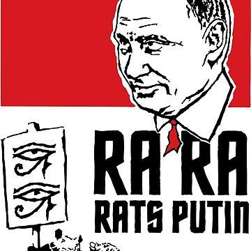 Ra Ra Rats Putin! by Brubarell