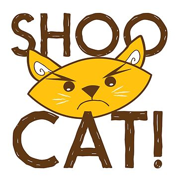SHOO CAT! by jazzydevil