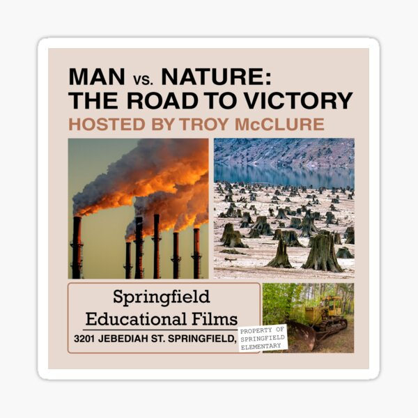 Man v Nature - The Road to Victory Sticker