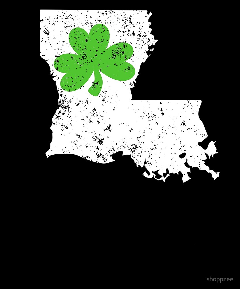 St Patrick Shirt Louisiana Shamrock Clover Shirt by shoppzee