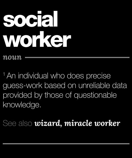 "Social Work Quotes Sayings: ""Social Worker Definition Gift"