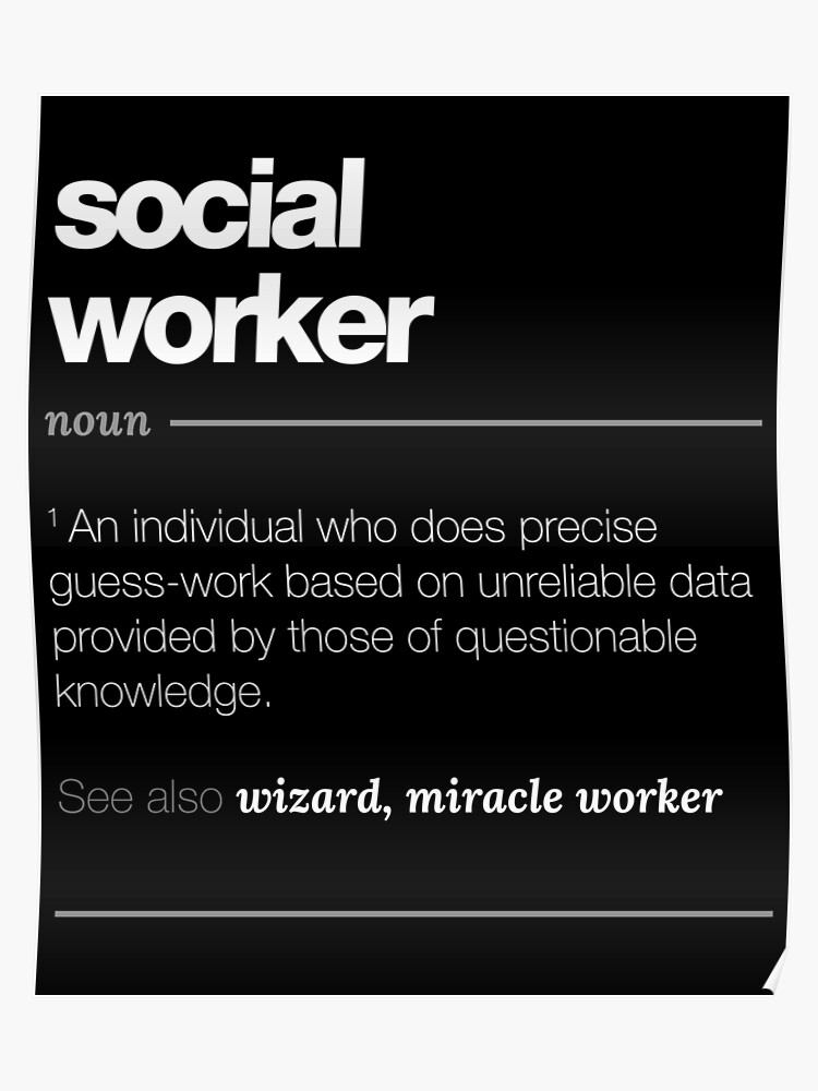 Social Worker Definition Gift - Funny Job Quote Tee | Poster