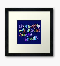 Friendship with Mermaids. Framed Print