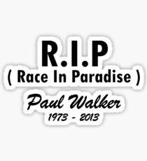 RIP - Race In Paradise - Paul Walker Sticker