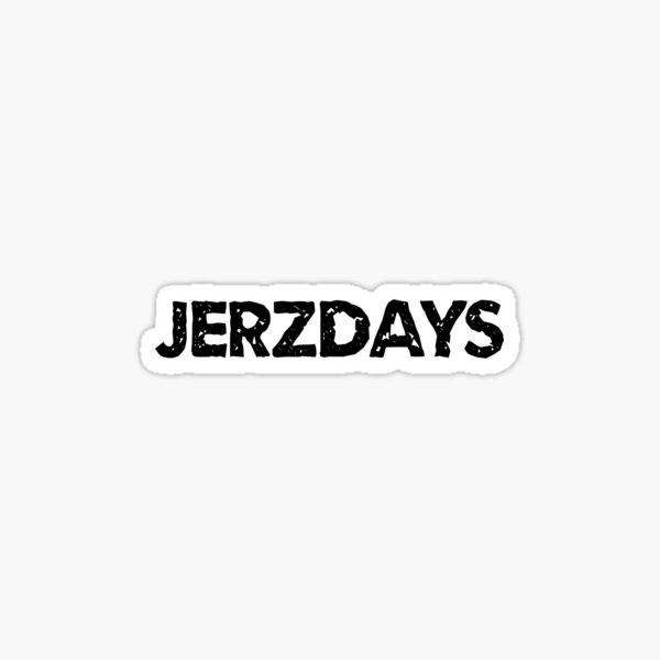 JERZDAYS Sticker
