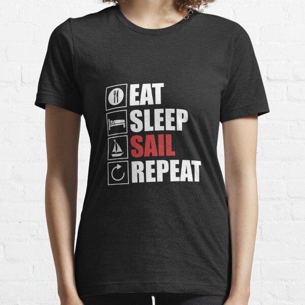 Eat,sleep,SAIL,repeat Essential T-Shirt