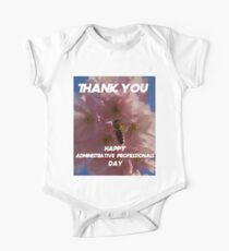 Happy Administrative Professionals Day Thank you Gift One Piece - Short Sleeve