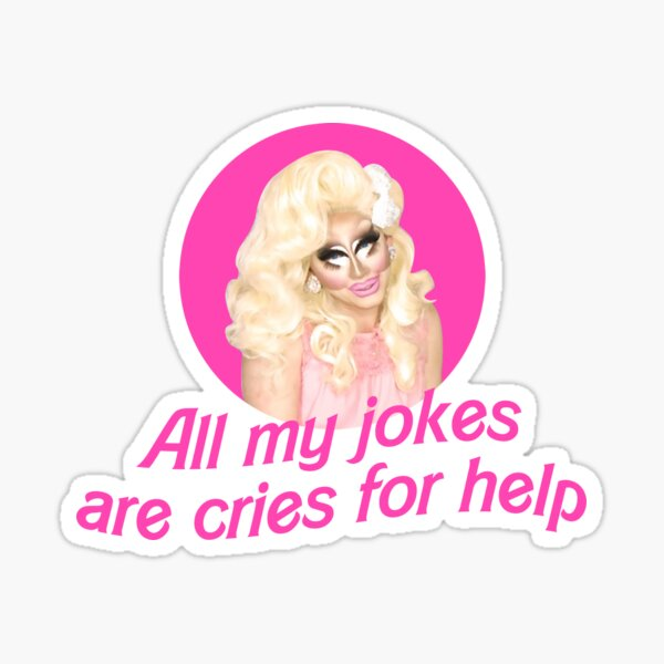 Trixie Jokes - Rupaul's Drag Race Sticker