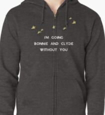 Without You Zipped Hoodie