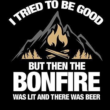 Bonfire - Gift - Shirt by TomGiant