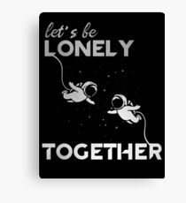 Lonely Together Canvas Print