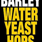 Barley, water, yeast and hops - Beer by goatxa