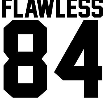 Flawless '84 Jersey (available in all t-shirt types, phone cases and stickers!) by jezzhands