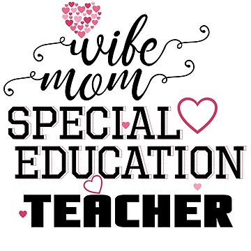 Mom Wife Special Education Teacher by kh123856