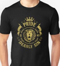 Pride is my deadly sin Unisex T-Shirt